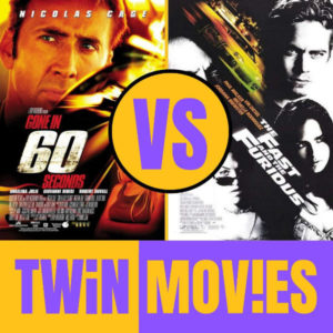 Gone in 60 Seconds vs The Fast and the Furious | TWIN MOVIES