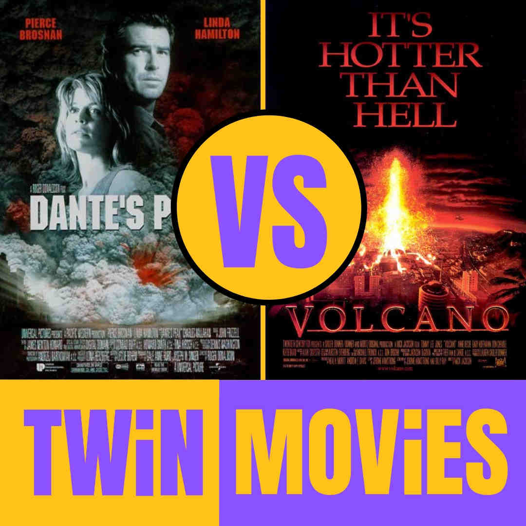 Dante S Peak Vs Volcano Twin Movies With Ben And Gabe